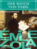 Der Bauch von Paris (mit Illustrationen)