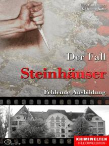 Der Fall Steinhäuser: Fehlende Ausbildung