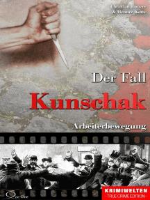 Der Fall Kunschak: Arbeiterbewegung