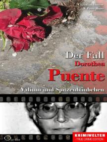Der Fall Dorothea Puente: Valium und Spitzenhäubchen