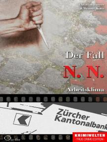 Der Fall N. N.: Arbeitsklima