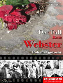 Der Fall Kate Webster: Roh und gekocht