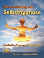 Eine Anleitung zur Selbsthypnose