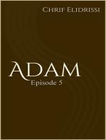 Adam (Episode 5)