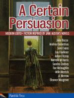A Certain Persuasion
