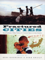 Fractured Cities: Social Exclusion, Urban Violence and Contested Spaces in Latin America