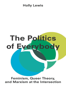 The Politics of Everybody: Feminism, Queer Theory, and Marxism at the Intersection