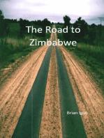 The Road to Zimbabwe
