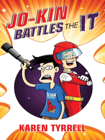 Jo-Kin Battles the It: Super Space Kids, #1
