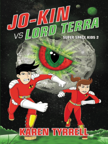 Jo-Kin vs Lord Terra: Super Space Kids, #2