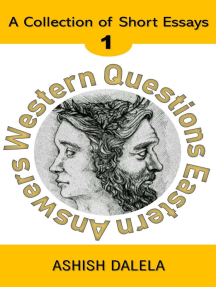 Western Questions Eastern Answers: A Collection of Short Essays - Volume 1: Western Questions Eastern Answers