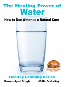 The Healing Power of Water: How to Use Water as a Natural Cure