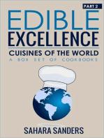 Edible Excellence, Part 2