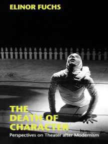 The Death of Character: Perspectives on Theater after Modernism