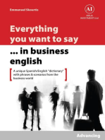 Everything You Want to Say in Business English