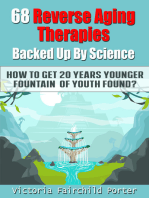 68 Reverse Aging Therapies Backed Up By Science You Probably Never Heard About. How to Get 20 Years Younger