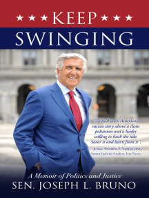 Keep Swinging: A Memoir of Politics and Justice