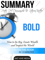 Peter H. Diamandis & Steven Kolter's Bold: How to Go Big, Create Wealth and Impact the World | Summary