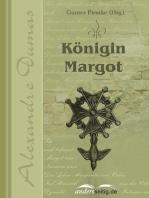Königin Margot