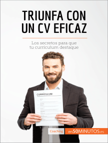 Triunfa con un CV eficaz: Los secretos para que tu currículum destaque
