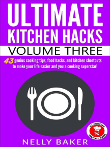 Ultimate Kitchen Hacks - Volume 3: Ultimate Kitchen Hacks, #3