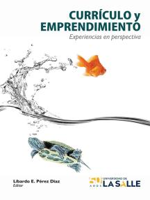 Currículo y emprendimiento: Experiencias en perspectiva