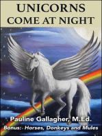 Unicorns Come At Night