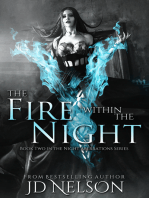 The Fire Within The Night (Night Aberrations - Book Two)