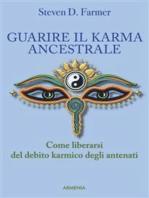 Guarire il karma ancestrale