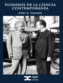 Pioneros de la ciencia contemporánea