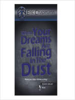 When Your Dreams Are Falling In The Dust