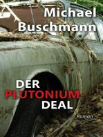 Der Plutonium-Deal