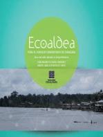 Ecoaldea: Para el consejo comunitario de chanzara