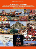 Navraathri & Dussehra: Dhurgaa Pooja / Mysore Dasara / Bastar Dussehra / Kullu Dussehra / Kanjak Pooja / Kumari Pooja / Dasain / Golu / Bommala Koluvu / Bathukamma Panduga / Saraswathee Pooja / Vijaya Dasami / Aayudha Pooja