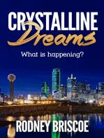 Crystalline Dreams