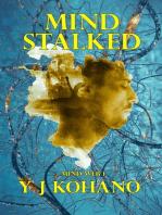 Mind Stalked