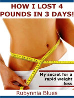 How I Lost 4 Pounds in 3 Days!