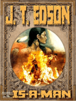 Is-A-Man (A J.T. Edson Standalone Western)