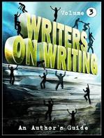 Writers on Writing Vol.3