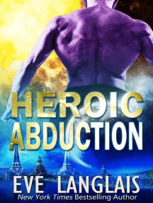 Heroic Abduction: Alien Abduction, #5