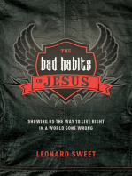 The Bad Habits of Jesus