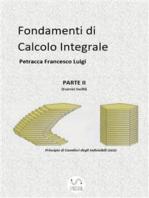 Fondamenti di Calcolo Integrale parte II