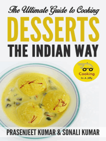 The Ultimate Guide to Cooking Desserts the Indian Way: How To Cook Everything In A Jiffy, #10