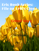 Edited Story File on Eric's Clone