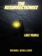 The Resurrectionist Book II