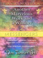 "Turner's Notebook ""Messengers"""