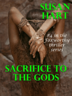 Sacrifice to the Gods