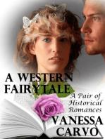 A Western Fairytale