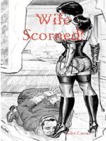 Wife Scorned!