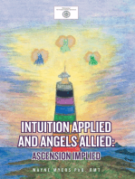 Intuition Applied and Angels Allied
